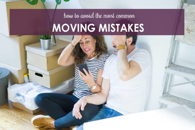 COMMON MOVING MISTAKES YOU CAN'T AFFORD TO COMMIT!