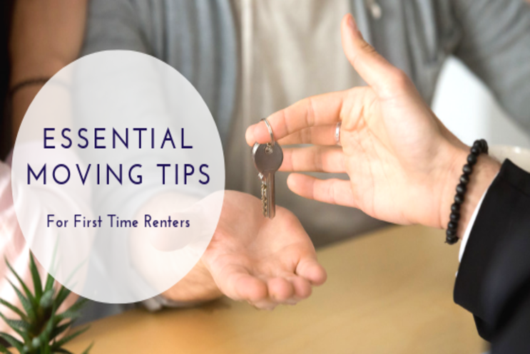 ESSENTIAL MOVING TIPS FOR RENTERS